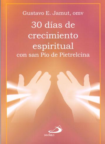 30 DIAS DE CRECIMIENTO ESPIRITUAL