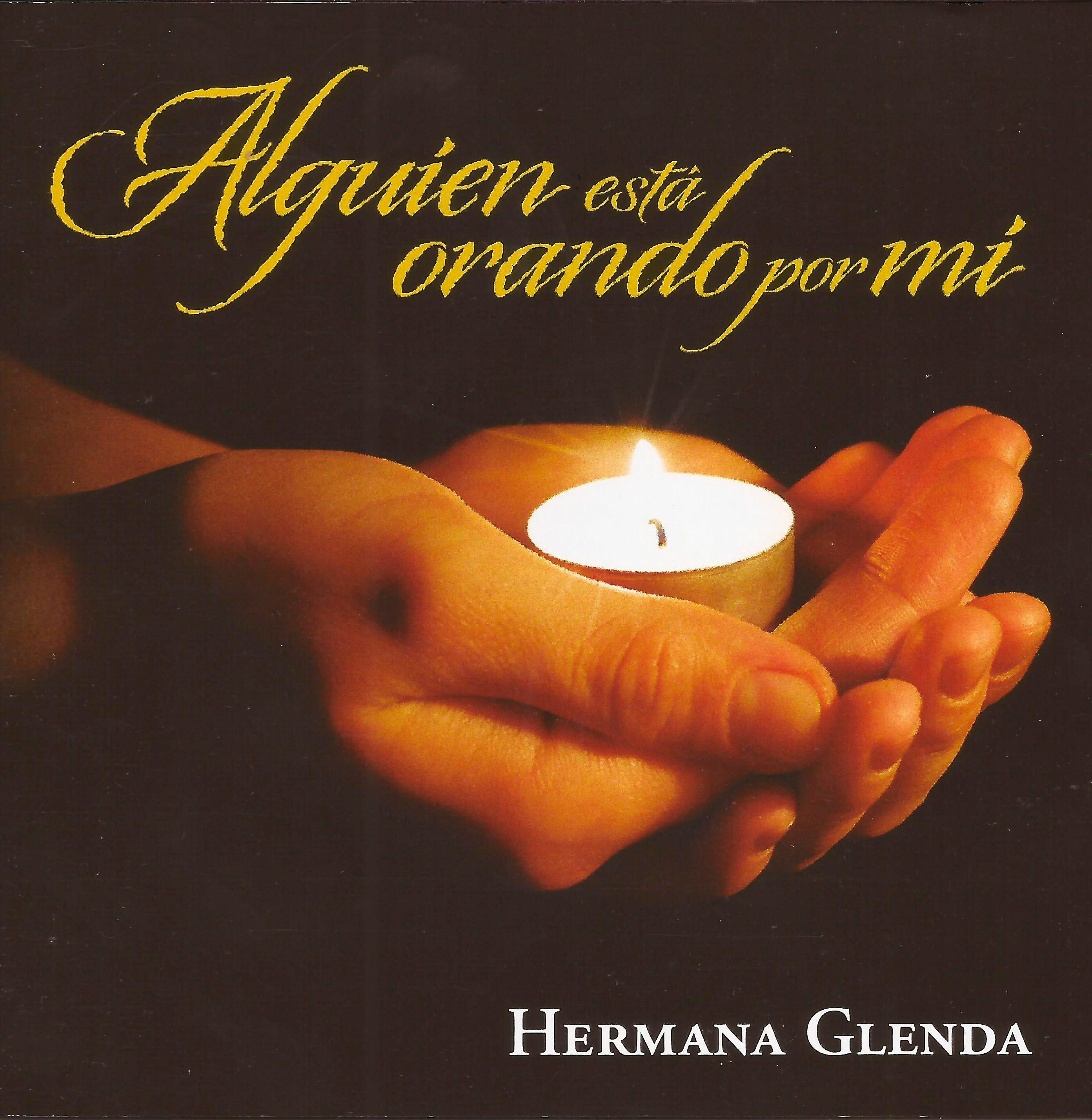 Hermana Glenda - ¡Me Amó y se entregó por mí! - Orar con San Pablo