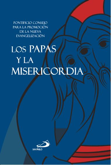 LOS PAPAS Y LA MISERICORDIA